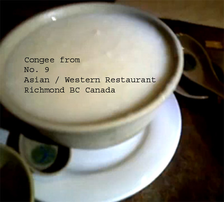 Congee Soup from No.9 Restaurant in Richmond BC Canada